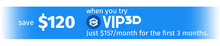 Save 23% when you try Vip3D today: just $127/month for the first 3 months — a savings of $114!